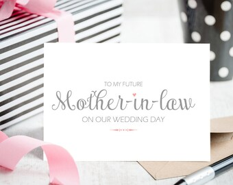 """Mother In Law Cards - Blank Card """"To My Future Mother-in-Law"""" On Our Wedding Day from the Bride or Groom"""