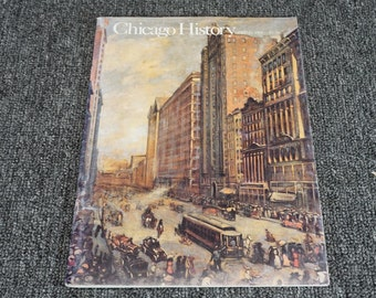 Chicago History - Spring 1983 (Vol. 12, No. 1) By Chicago Historical Society
