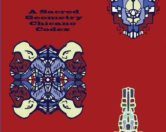 Desde Aztlan Chicano Codex Coloring Book Sacred Geometry Colorting Book for Adults and Children