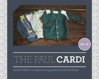 The Paul Cardi - Baby/Children's Cardigan Sewing Pattern