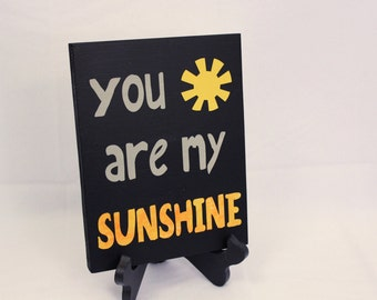You Are My Sunshine 9x7 Wood Sign