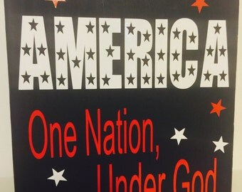 America, One Nation Under God