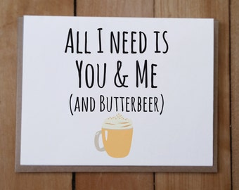 You and Me and Butterbeer: Valentine's Day Card, Anniversary Card, Harry Potter Inspired, Hogwarts, Butterbeer, Funny Valentine's