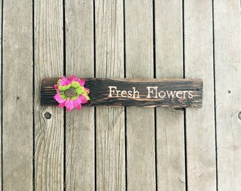 Fresh Flowers Wood Sign//Reclaimed Pallet Sign//Flower Wood Sign//Garden Sign//Patio Sign//Sunroom Sign//Moss and Flower Sign//