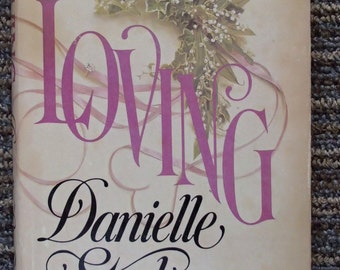 LOVING by Danielle Steel (1980, Hardcover)~~~free shipping