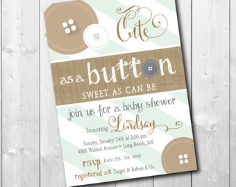Cute as a Button Baby Shower Invitation printable/Digital File/neutral baby shower, co-ed baby shower, mint, gray/Wording can be changed