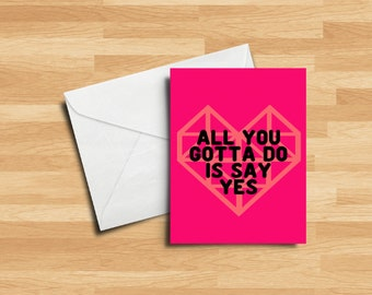 Say Yes | Valentine's Day Card