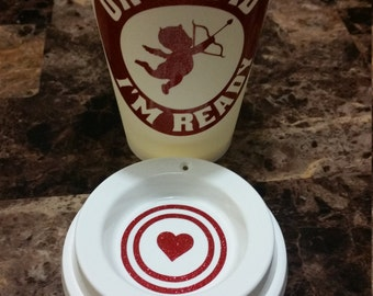 16oz reusable cup with Cupid I'm Ready