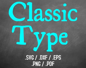 Classic Type Font Design Files For Use With Your Silhouette Studio Software, DXF Files, SVG Font, EPS Files, Png Font, Retro Font Silhouette