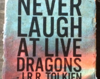 Never Laught At Live Dragons Tile