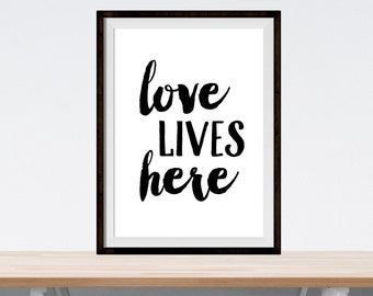 "love wall decor art - ""love lives here"" - digital download print - printable file - home decor art - inspirational poster - typography print"
