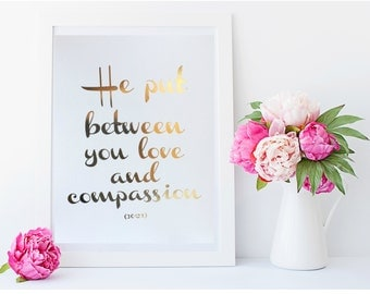 "Real Gold Foil Print - ""He put between you love and compassion"" [30:21] - 8X10 Wall Art - Islamic Print - Islamic Art - Quranic Ayah Print"
