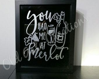 Wine Cork holder shadow box top load - You had me at merlot
