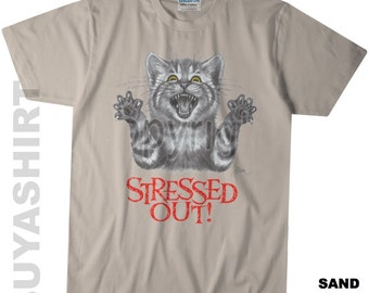 STRESSED OUT! Cat T Shirt - Large Graphic On Quality Gildan Tee's