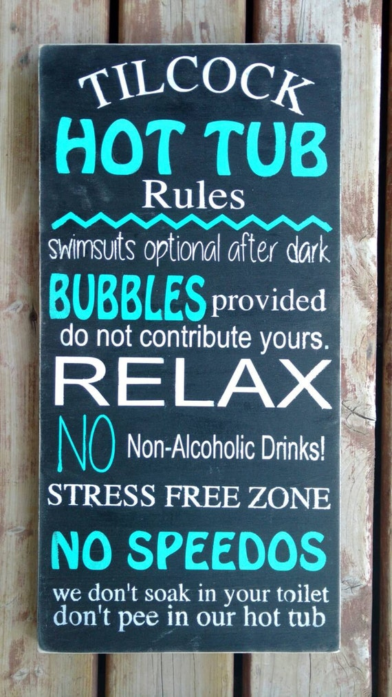 Hot Tub Rules Sign Personalized Wooden Wall Art Hand