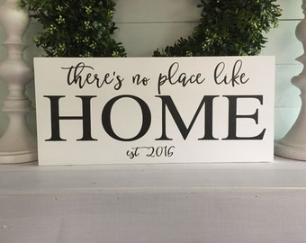 There's no place like home, There's no place like home sign,home sign, Established date sign, home decor, wood sign, rustic sign, custom