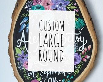 Personalized Custom large wood slice art round