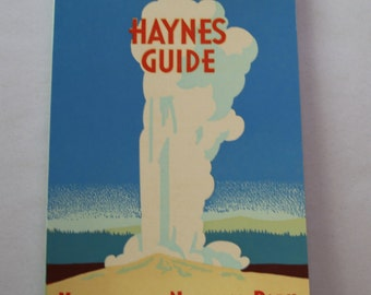 Haynes Guide  Yellowstone National Park