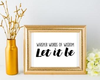 Let it be, The beatles, Beatles, typography, lyrics, Wall Print, Lyric Art, Instant Download