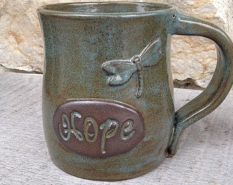 Hope pottery mug with dragonfly inspirational coffee cup