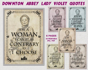 Downton abbey party, Violet Crawley quotes, Downton Abbey printable, Maggie Smith, Party printables, movie quote prints, downton clipart