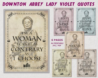 Downton abbey party, Lady Violet quotes, Downton Abbey printable Quotes, Maggie Smith, Party printables, movie quote prints, downton clipart