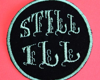 STILL ILL The Smiths Iron On Patch