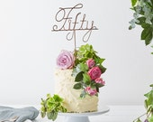 Fifty Cake Topper, 50 cake topper, Fiftieth Birthday, 50th birthday decorations,  party decorations, 50th party, cake toppers,
