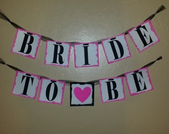 Custom Bride to Be Banner