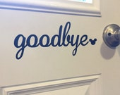 Mickey Mouse Goodbye Decal / Door Decal