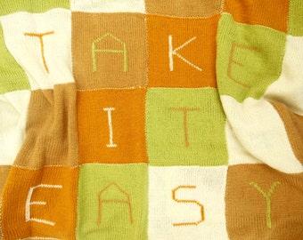 Knitted Blanket Life Quote Gift Take It Easy Monogram Blanket Gift for home Patchwork Blanket Gift For Her, Handmade Gift  Earth Tones