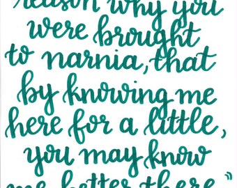 """Printable Wall Art Decor """"This is the reason why you were brought to narnia"""" C.S. Lewis Quote"""