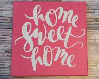 Home sweet home canvas painting/ pink canvas/ home/ home sweet home/ home decor/ painting/ wall art