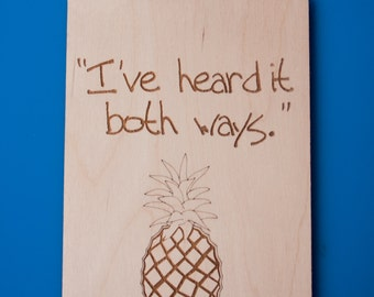 Fridge Magnet Psych TV Quote - Magnetic Plaque - Heard it Both Ways - Pineapple Home Decor - Nerdy Gift Ideas