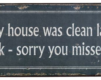 Metal sign Clean House