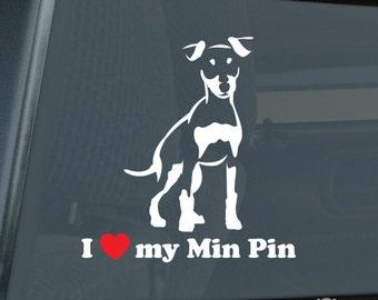 I Love My Miniature Pinscher Die Cut Vinyl Sticker Min Pin - 232