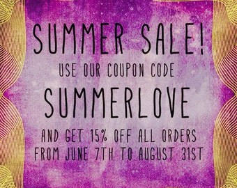 Summer Sale! Coupon Code SUMMERLOVE!
