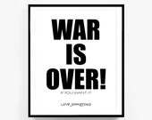 War is over Print, War is Over Sign, John Lennon Quote, Boho Decor, Hippie Chic, Inspirational Quote, Word Art, John Lennon And Yoko, Peace