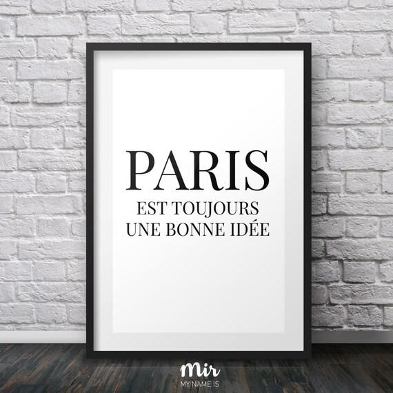 Paris Est Toujours Une Bonne Id E Is Always A Good By