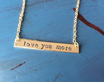 Love You More hand stamped brass necklace