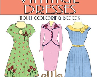 1940's Vintage Dresses: An Adult Coloring Book 20 Designs Digital Download Calming, Soothing Fun Colouring Pages