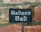 Badass Dad Embroidered Father Badge Parent Patch Biker Punk