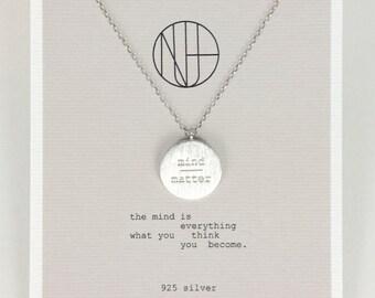 Silver pendant Necklace Mind over Matter  handmade / silver / bridesmaid / wedding / graduation / gift / girlfriend / best friend / healing