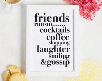 Friends Run on Print - Friend print - personalised friend print - friend definition gift - best friend gift - friendship print - wall print