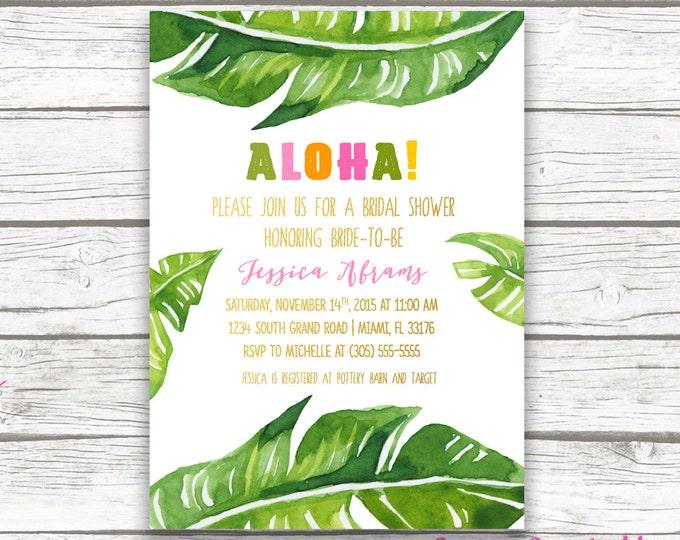 Tropical Bridal Shower Invitation, Luau Bridal Shower Invitation, Banana Leaf Invitation, Aloha Bridal Shower Invite, Printable Invitation