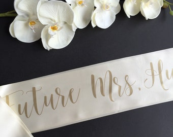 Future Mrs Sash, Bachelorette Sash, Bachelorette Party Sash, Bride To Be Sash, The Bride Sash, Custom Sash, Personalized Sash, Bride Gift