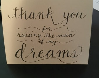 Thank you for raising the man of my dreams calligraphy card