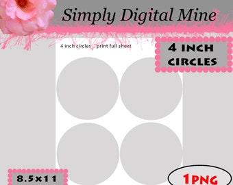 YOU Design!!! .. 4 inch Circles   Templates!!