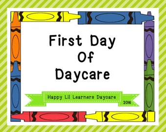 First Day of Daycare/Custom with childcare /daycare name