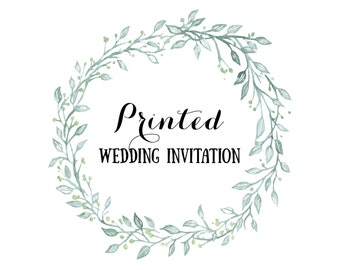 Printed Invitation Order / Printed wedding Invitations / Printed Party Invitation / Printed Baby Shower / Printed Bridal Shower Invitation